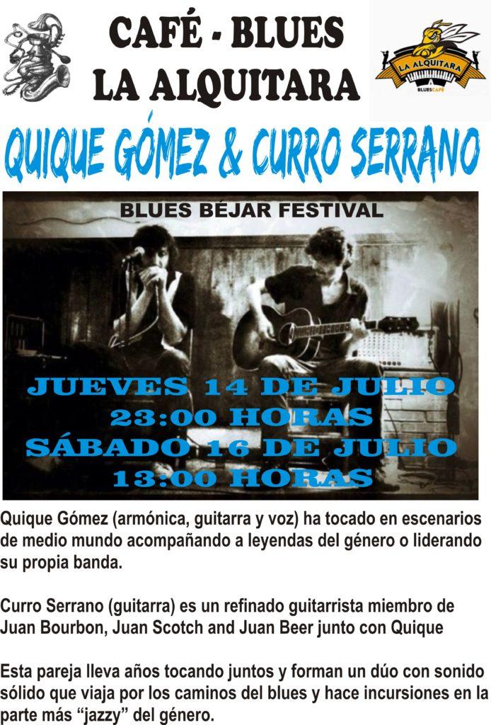 QUIQUE GOMEZ Y CURRO SERRANO